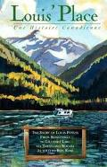 Louis' Place Une Histoire Canadienne, the Story of Louis Potvin, from Bonnyville to Lillooet...