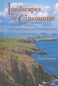 Landscapes of Encounter The Portrayal of Catholicism in the Novels of Brian Moore