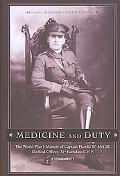 Medicine and Duty The World War I Memoir of Captain Harold W. Mcgill, Medical Officer 31st B...