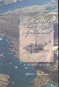 Lands That Hold One Spellbound: A Story of East Greenland