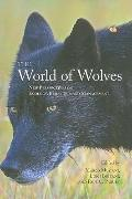 The World of Wolves: New Perspectives on Ecology, Behaviour, and Management (Energy, Ecology...