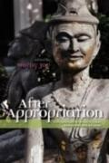 After Appropriation : Explorations in Intercultural Philosophy and Religion