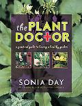 Plant Doctor A Practical Guide to Having a Healthy Garden