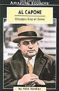 Al Capone Chicago's King of Crime