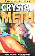 Crystal Meth The #1 Drug Problem in North America