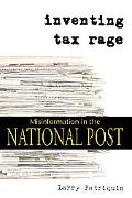 Inventing Tax Rage Misinformation in the National Post