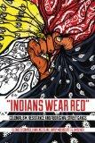 Indians Wear Red: Colonialism, Resistance and Aboriginal Street Gangs