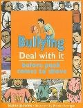 Bullying : Before Push Comes to Shove