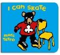 I Can Skate - Marc Ttro - Hardcover