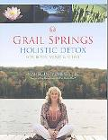 Grail Springs Holistic Detox