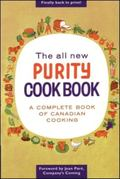 All New Purity Cookbook A Complete Book of Canadian Cooking