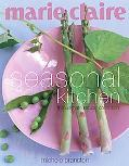 Marie Claire Seasonal Kitchen: The Ultimate Recipe Collection