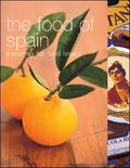 Food of Spain: A Journey for Food Lovers