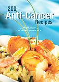 200 Anti-Cancer Recipes