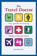 Travel Doctor Your Guide to Staying Healthy While You Travel