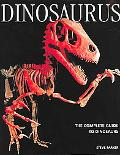 Dinosaurus The Complete Guide to Dinosaurs