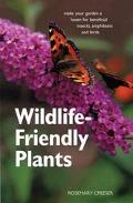 Wildlife Friendly Plants Make Your Garden A Haven For Beneficial Insects, Amphibians And Birds