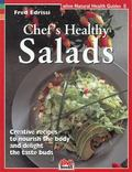 Chef's Healthy Salads