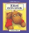 Elliot Gets Stuck