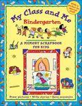 My Class and Me Kindergarten