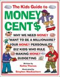 Kids Guide to Money Cents