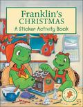 Franklin's Christmas A Sticker Activity Book
