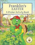 Franklin's Easter : A Sticker Activity Book