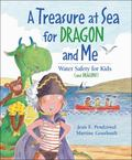 Treasure At Sea For Dragon And Me Water Safety for Kids (and Dragons)