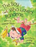 Boy Who Loved Bananas