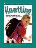 Knotting Make Your Own Basketball Nets, Guitar Straps, Sports Bags And More