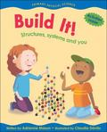 Build It! Structures, Systems And You