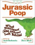 Jurassic Poop What Dinosaurs (And Others) Left Behind