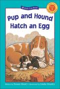 Pup and Hound Hatch an Egg