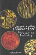 Understanding Innovation in Canadian Industry