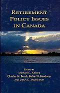 Retirement Policy Issues in Canada