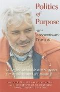 Politics of Purpose: The Right Honourable John N. Turner, 17th Prime Minister of Canada (Lib...