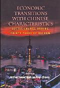 Economic Transitions with Chinese Characteristics: Social Change During Thirty Years of Reform