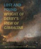 Lost and Found: Wright of Derby's View of Gibraltar