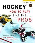 Hockey How To Play Like The Pros