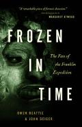 Frozen In Time The Fate Of The Franklin Expedition