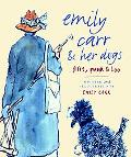 Emily Carr & Her Dogs Flirt, Punk & Loo