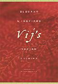 Vij's Elegant & Inspired Indian Cuisine