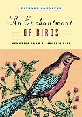 Enchantment of Birds Memories from a Birder's Life