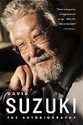 David Suzuki The Autobiography