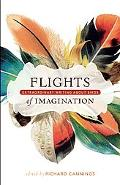 Flights of Imagination: Extraordinary Writing About Birds