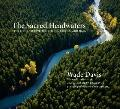 Sacred Headwaters : The Fight to Save the Stikine, Skeena, and Nass