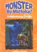 Entertaining Orville