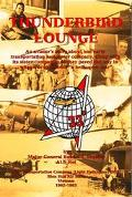 Thunderbird Lounge An Aviator's Story About One Early Transportation Helicopter Company, Alo...