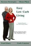 Easy Low Carb Living Simple & Practical Low Carb Lifestyle Advice