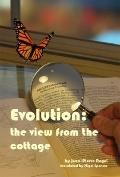 Evolution : The View from the Cottage